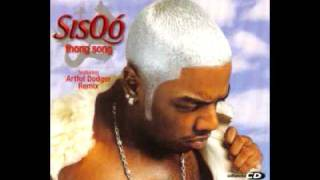 Sisqo - Thong Song (Artful Dodger Remix) (Full)