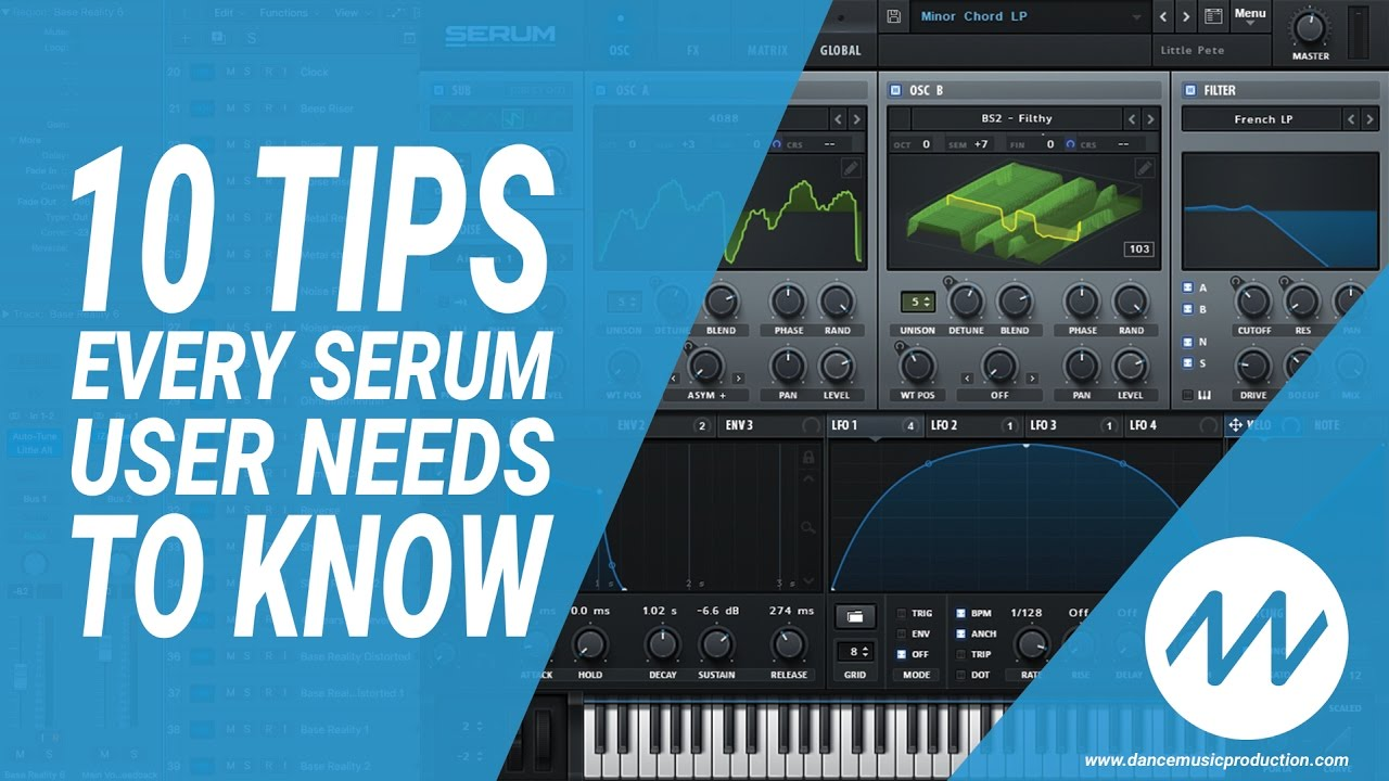 10 Tips EVERY Serum Owner Needs to Know - Dance Music Production