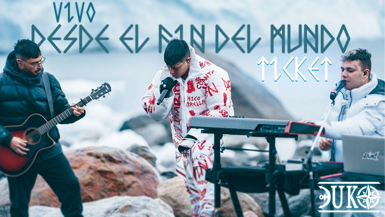 """Download DUKI - Ticket ft. Yesan, Asan - Vivo """"Desde el Fin del Mundo"""" (Video Oficial)"""