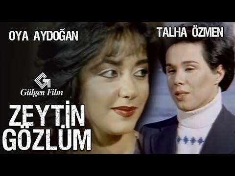 Zeytin Gözlüm - Türk Filmi