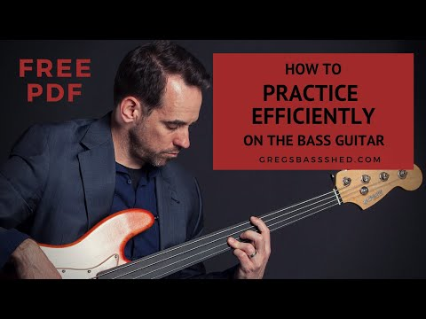 No.41 Five Steps To Efficient Practicing on the Bass Guitar