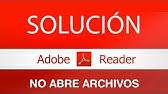 ERROR ABRIR PDF ADOBE READER - SOLUCIÓN - YouTube