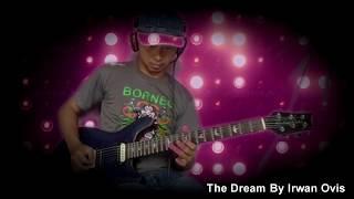 The Dream - Irwan Ovis