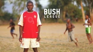 BUSH LEAGUE (feature documentary, Malawi)