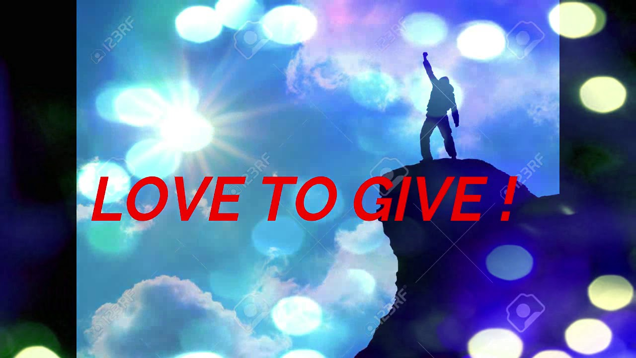 LOVE TO GIVE - YouTube