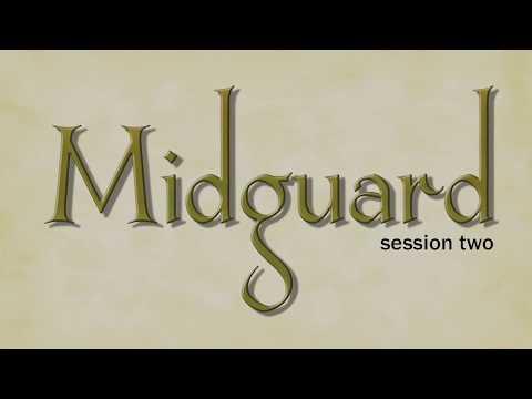 Midguard Session 3 (part 2)