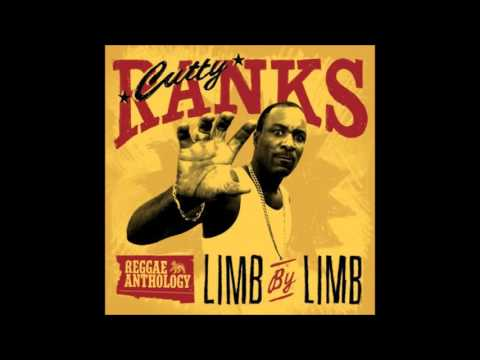 Cutty Ranks  Limb  Limb