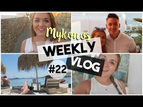 Weekly Vlog #22: MYKONOS HOLIDAY!