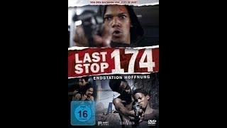 Последняя остановка 174-го. (Фильм).