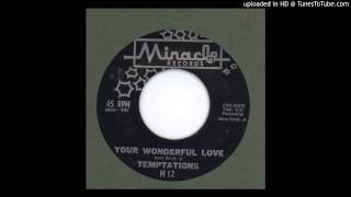Temptations, The - Your Wonderful Love - 1961