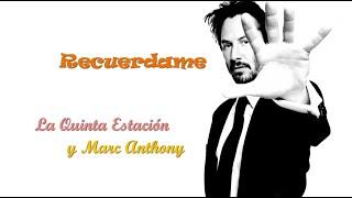 Recuerdame - La Quinta Estación & Marc Anthony