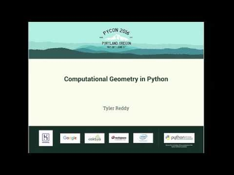 Tyler Reddy - Computational Geometry in Python - PyCon 2016