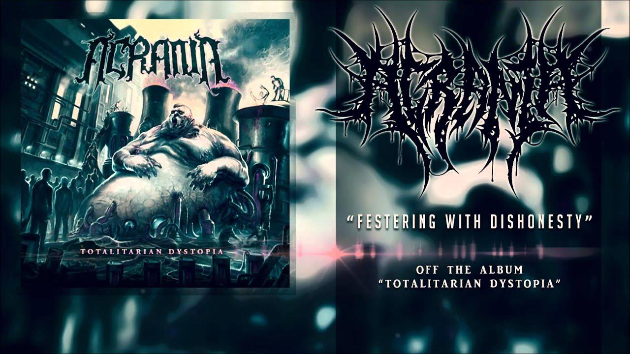 ▻ Acrania - Festering With Dishonesty [Politicore/Death Metal ...