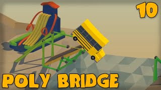 """think Of The Children!!!"" Poly Bridge Gameplay Part 10 -  (bridge Building Game)"