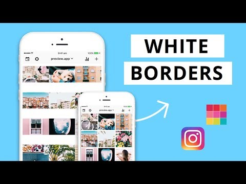 How To Get White Borders On Your Instagram Photos For The