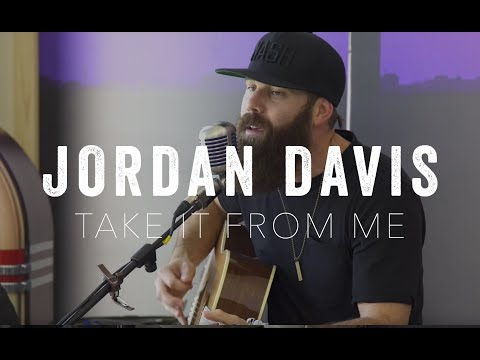 Take It From Me- Jordan Davis