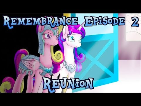Remembrance Episode 2- Reunion