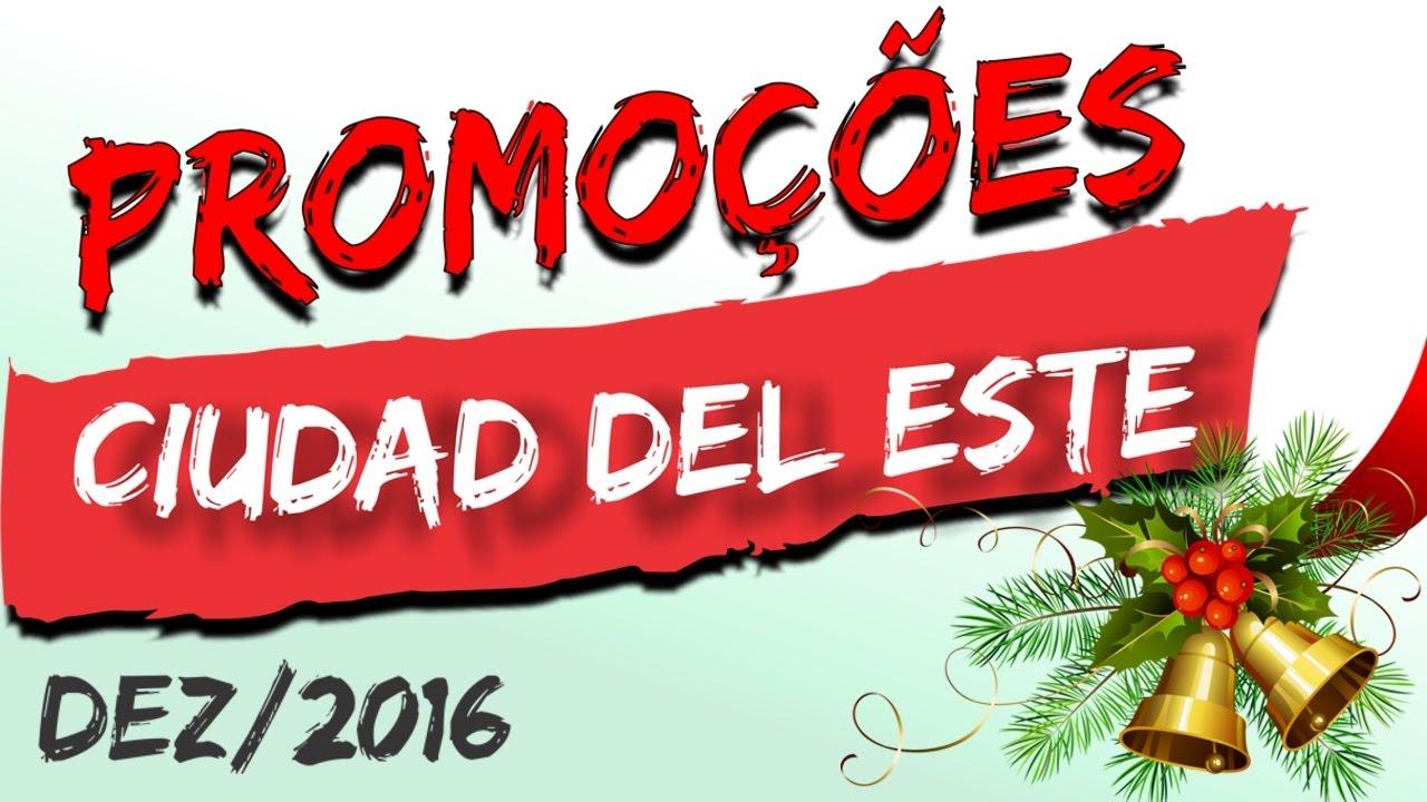 4ad4201e15b Promoções em Ciudad del Este no Paraguai (Dez 2016) - YouTube