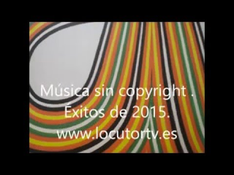 Las mejores canciones sin copyright de 2015.  Canciones sin derechos de autor  de 2015
