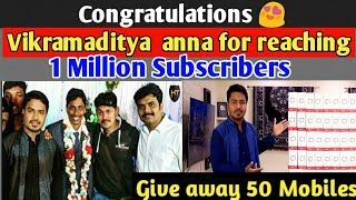 Vikramadithya Anna Congratulations for 1 Million Subscribers by GANESH | Give Away vikramadithya |
