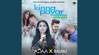 Kinna Payar (Remix) (feat. DJ Adaa)