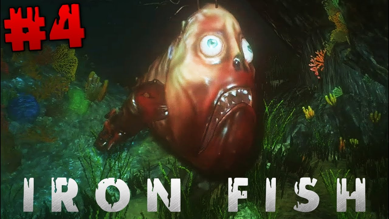 Part man part fish iron fish playthrough part 4 youtube for Iron in fish