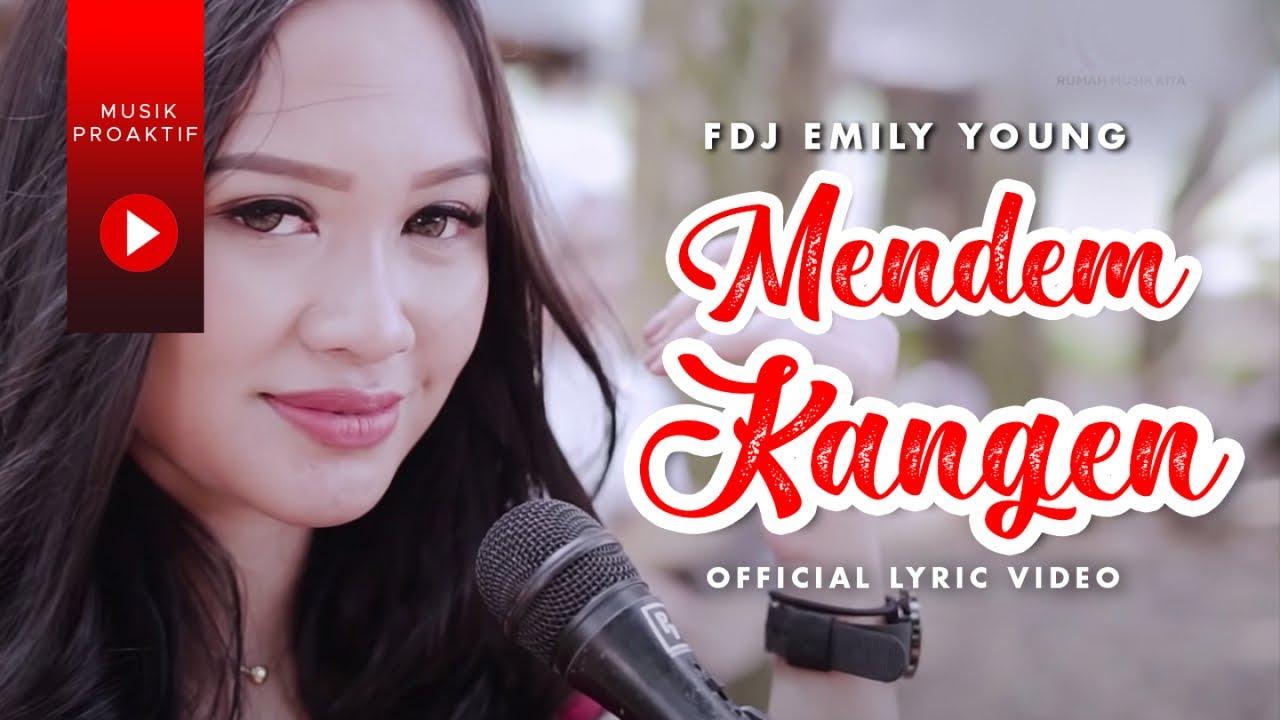 FDJ Emily Young - Mendem Kangen (Official Lyric Video) | KENTRUNG