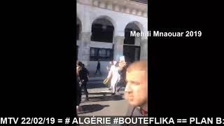 #MMTV 📺 22/02/19  = #ALGÉRIE MANIF' CONTRE #BOUTEFLIKA