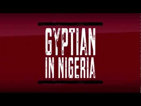 Gyptian In Nigeria Trailer