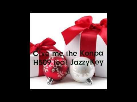 DJ H509 ft JAZZY KEY - Give Me The Komp@ [Groove Nwel Lan 2016]