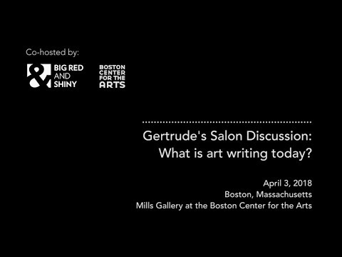 Gertrude's Salon Discussion: What is art writing today?