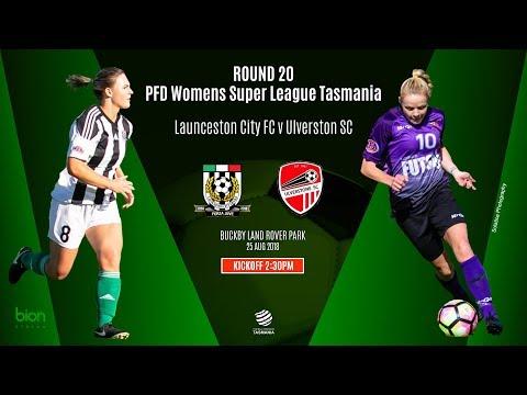 Round 20 WSL Tas ,  Launceston City FC V Ulverstone SC