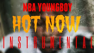 NBA YoungBoy - Hot Now [INSTRUMENTAL] | ReProd. by IZM