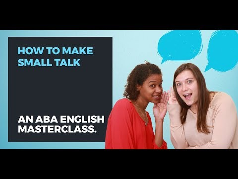 How to Make Small Talk   ABA English Online English Course