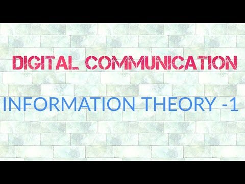 INFORMATION THEORY PART 1