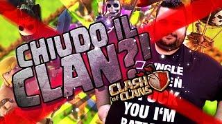 Chiudo il Clan di Clash of Clans!?