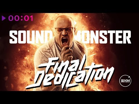Sound X Monster - Final dedication | Альбом | 2019