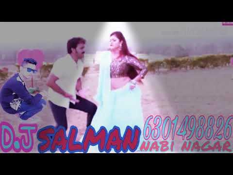 Rani Pyar Somar Se Leahy Ha Pawan Singh Ka New Song Dj Salman Mixing