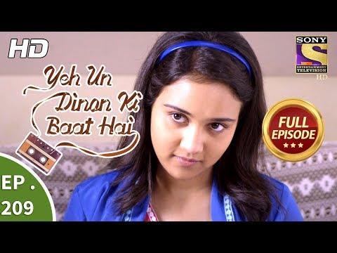 Yeh Un Dinon Ki Baat Hai - Ep 209 - Full Episode - 21st June, 2018
