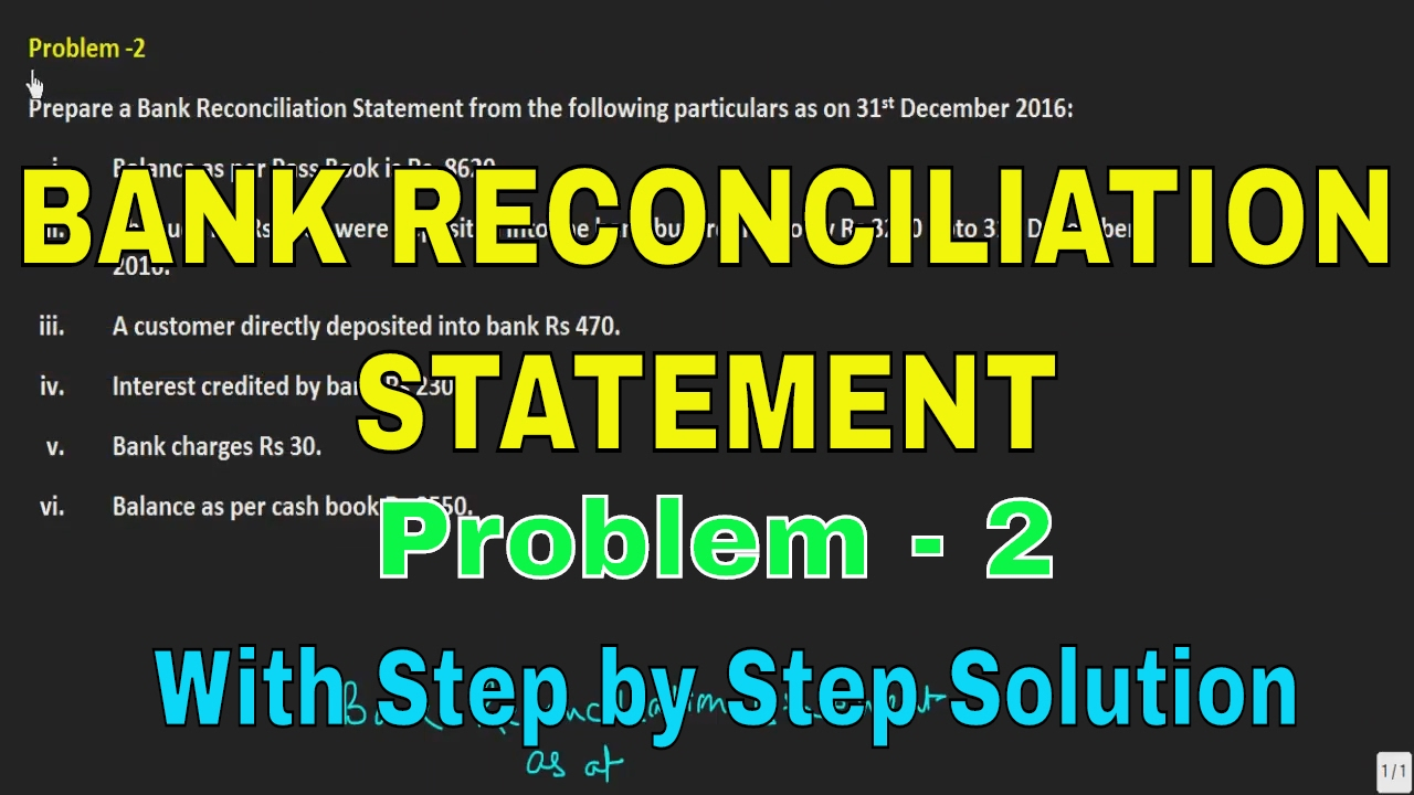 problem on bank reconciliation Bank reconciliations problems  entries that appear in the g/l but not the reconciliation the first problem is at the end  and a credit to the bank account.