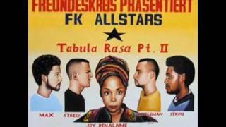 tabula rasa pt. II (silly walks rmx) - freundeskreis feat. fk allstars