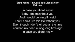 Kirk Jay In Case You Didn't Know Lyrics (brett Young) The Voice