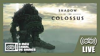[Live] Shadow of the Colossus (PS4 Pro) - HARD no Sinistro MODO NOTURNO AO VIVO PARTE FINAL