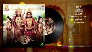 Ram Siya Ke Luv Kush | Soundtrack 01 | Jai Siya Ram | Title Track | FULL VERSION | Full HD