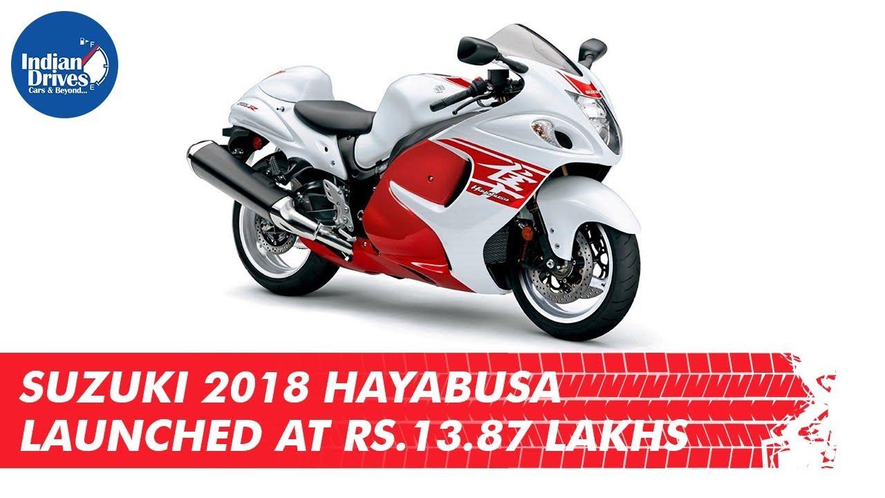 Suzuki 2018 Hayabusa Launched At Rs 13 87 Lakhs