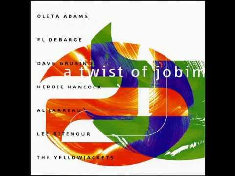 A twist of Jobim - Aguas de Março - Al Jarreau & Oleta Adams
