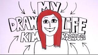 DRAW MY LIFE  | KIM ROSACUCA