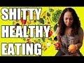 HEALTHY EATING SUCKS!