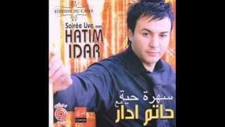 Hatim IDAR - Soirée Live Volume 1 - Zay L3assal
