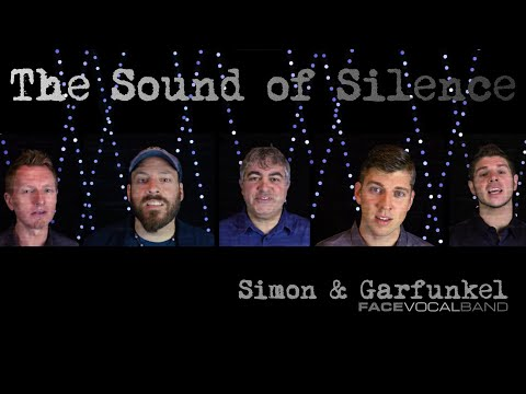 The Sounds of Silence/Hey You - Simon & Garfunkel/Pink Floyd (Face Vocal Band Cover)